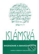 Gabriela Weberová Babulíková: Islámská ekonomie a bankovnictví