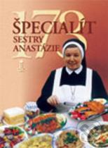 Anastázia Pustelniková: 173 špecialít sestry Anastázie
