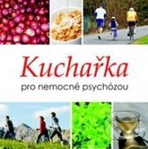 Lucie Bankovská Motlová: Kuchařka pro nemocné psychózou