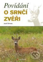 Josef Drmota: Povídání o srnčí zvěři