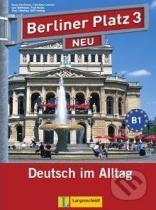 Lehr- und Arbeitsbuch: Berliner Platz Neu 3