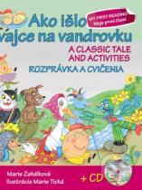 Marie Zahálková: Ako išlo vajce na vandrovku - Rozprávka a cvičenia