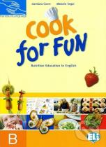 Damiana Covre, Melanie Segal: Cook for Fun - students book B