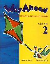 Mary Bowen, Printha Ellis: Way Ahead 2 - Pupil's Book