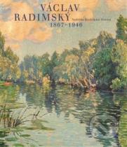 Naděžda Blažíčková-Horová: Václav Radimský 1867 - 1946