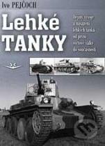 Ivo Pejčoch: Lehké tanky