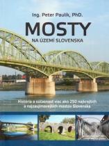 Peter Paulík: Mosty na území Slovenska