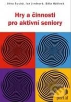 Jitka Suchá, Iva Jindrová, Běla Hátlová: Hry a činnosti pro aktivní seniory