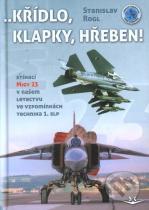 Stanislav Rogl: Křídlo, klapky, hřeben!
