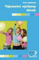 Steve Biddulph: Tajemství výchovy dívek