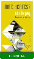 Imre Kertész: Někdo jiný