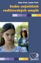 John Friel, Linda Friel: Sedm největších rodičovských omylů