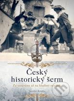 Jaroslav Krupka: Český historický šerm