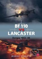 Robert Forczyk: Bf 110 vs Lancaster