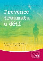 Peter A. Levine, Maggie Klineová: Prevence traumatu u dětí
