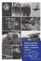 Pavel Mücke: Rámce paměti druhé světové války v českých zemích