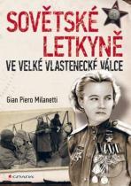 Gian Piero Milanetti: Sovětské letkyně ve Velké vlastenecké válce