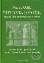 Marek Otisk: Metafyzika jako věda