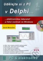 David Matoušek: Udělejte si z PC v Delphi...