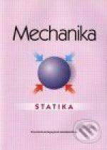 Katarína Michalíková: Mechanika - Statika