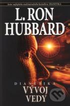 L. Ron Hubbard: Dianetika: Vývoj vedy