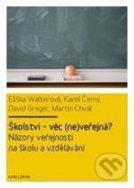 Eliška Walterová: Školství - věc (ne)veřejná?