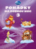 Disney - Pohádky na dobrou noc 3