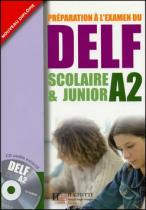 DELF scolaire & junior A2 Učebnice