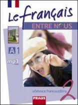 Le francais ENTRE NOUS 2 učebnice + mp3