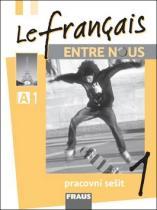 Le francais ENTRE NOUS 1 pracovní sešit