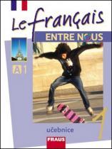 Le francais ENTRE NOUS 1 učebnice + mp3