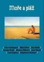 Petra Soukupová: Moře a pláž