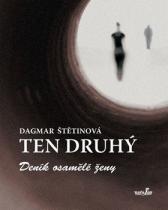 Dagmar Štětinová: Ten druhý