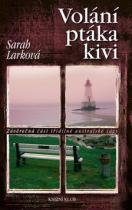 Sarah Larková: Volání ptáka kivi
