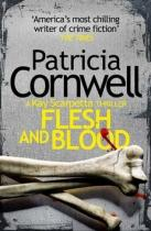 Patricia Cornwell: Flesh and Blood