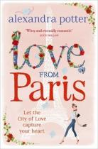 Alexandra Potter: Love from Paris