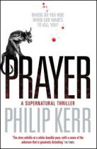 Philip Kerr: Prayer