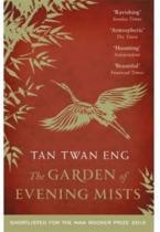 Tan Twan Eng: The Garden of Evening Mists
