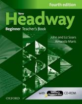 New Headway Fourth edition Beginner Teacherƒs Book with Teacherƒs resource disc