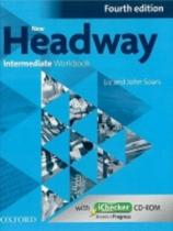 New Headway Fourth Edition Intermediate Workbook Without Key with iChecker CD-RO
