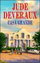 Jude Deveraux: Casa Grande
