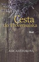 Alica Eštoková: Cesta do Provensalska