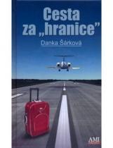 Danka Šárková: Cesta za hranice