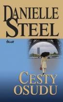 Danielle Steelová: Cesty osudu