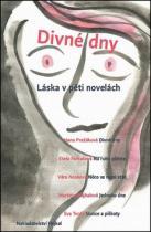 Věra Nosková: Divné dny