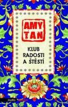Amy Tan: Klub radosti a štěstí