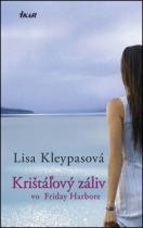 Lisa Kleypasová: Krištáľový záliv vo Friday Harbore