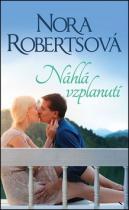 Nora Robertsová: Náhlá vzplanutí