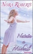 Nora Robertsová: Nataša a Michail