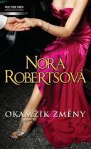 Nora Robertsová: Okamžik změny